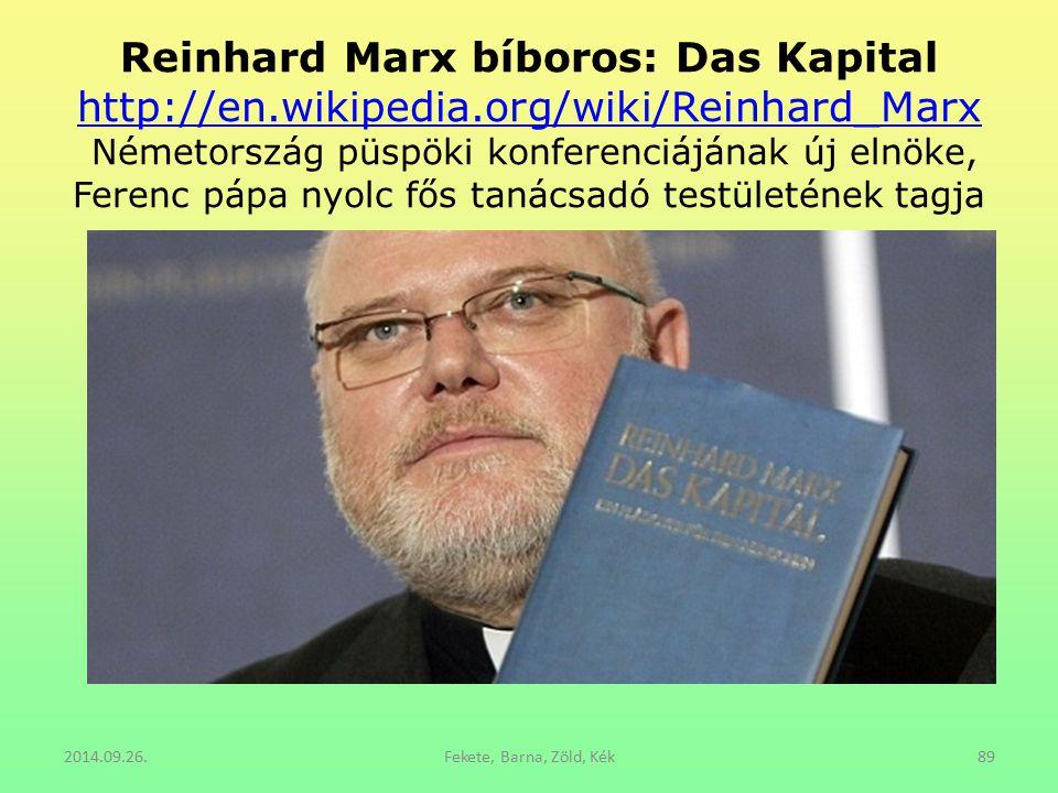Reinhard Marx bíboros: Das Kapital http://en. wikipedia
