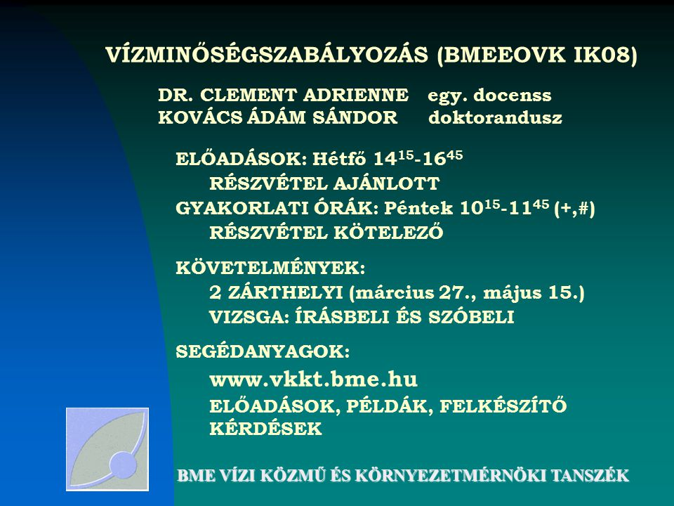 VÍZMINŐSÉGSZABÁLYOZÁS (BMEEOVK IK08)