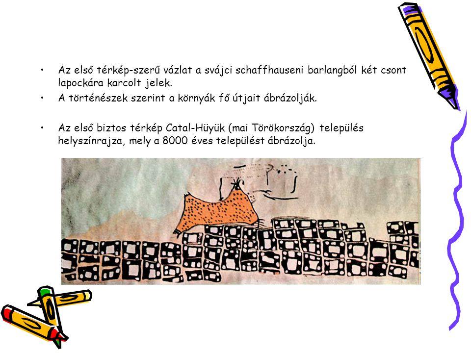 Az első térkép-szerű vázlat a svájci schaffhauseni barlangból két csont lapockára karcolt jelek.