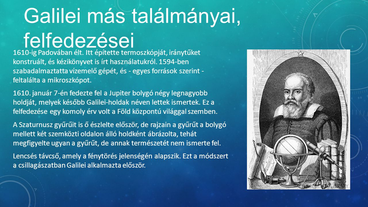 Galilei más találmányai, felfedezései