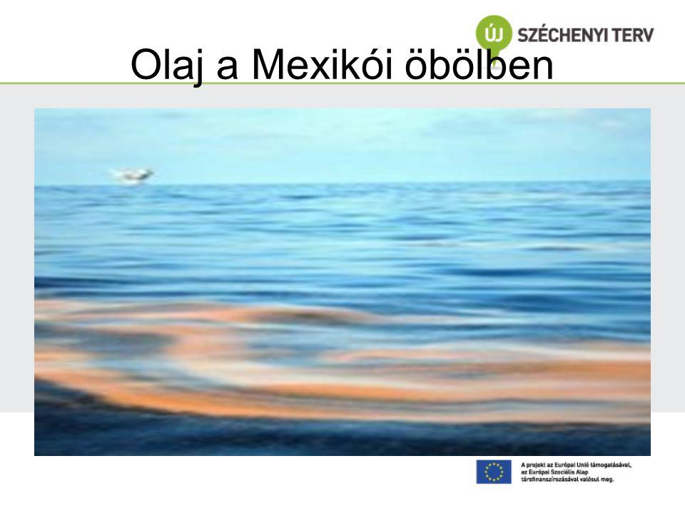 Olaj a Mexikói öbölben www.mon.hu/tag/mexikoi_obol