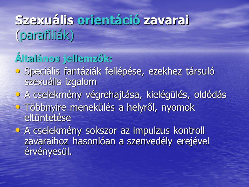 Szexuális orientáció zavarai (parafiliák)