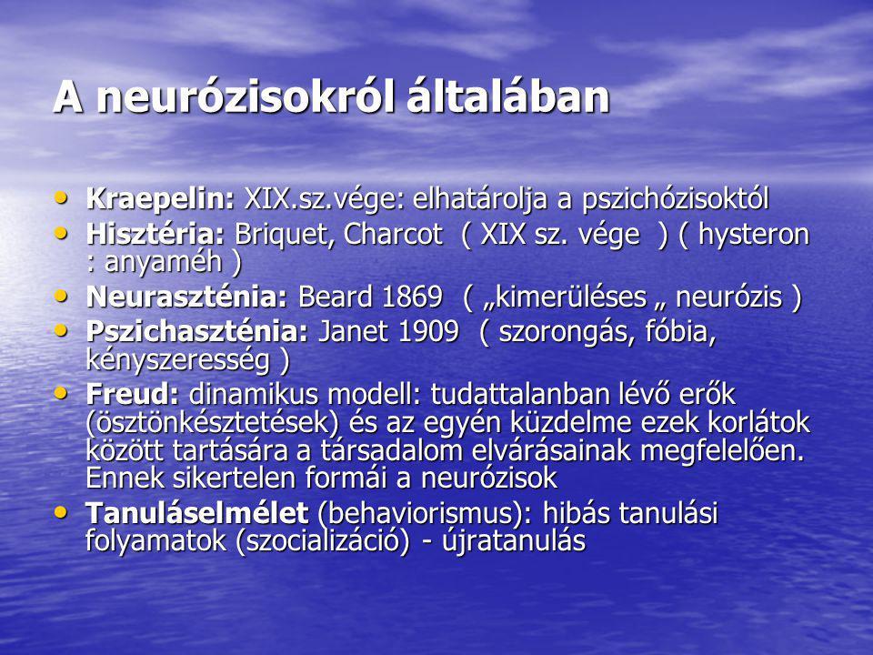 A neurózisokról általában