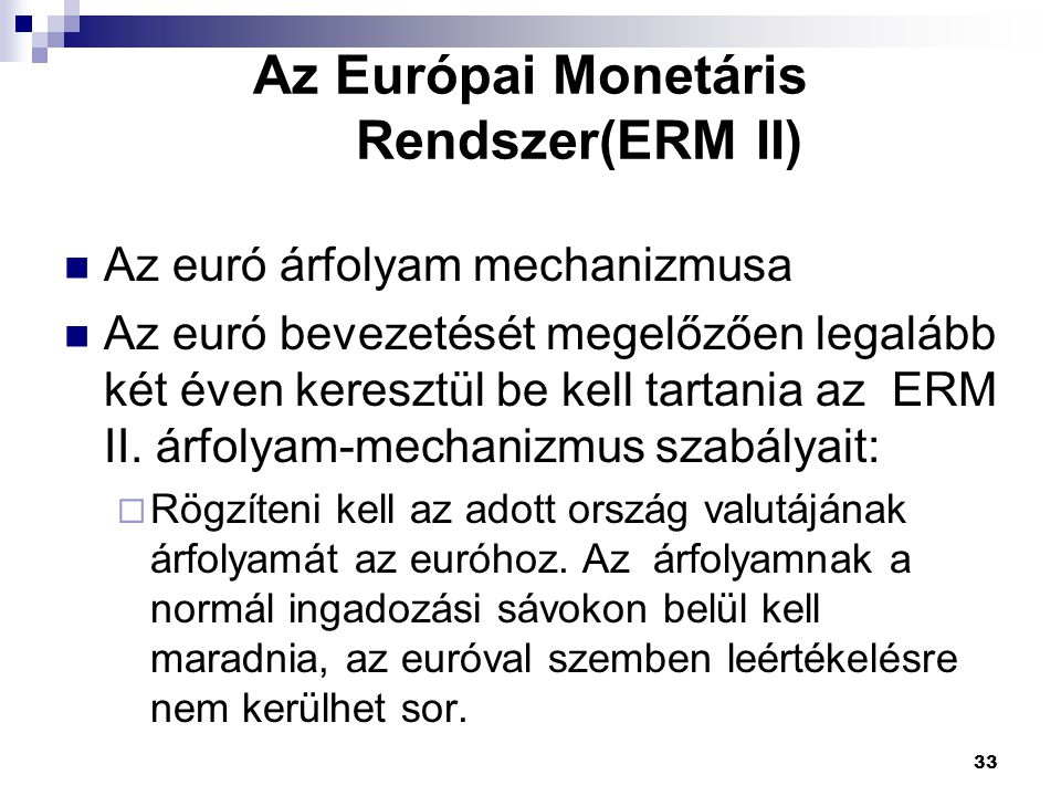 Az Európai Monetáris Rendszer(ERM II)