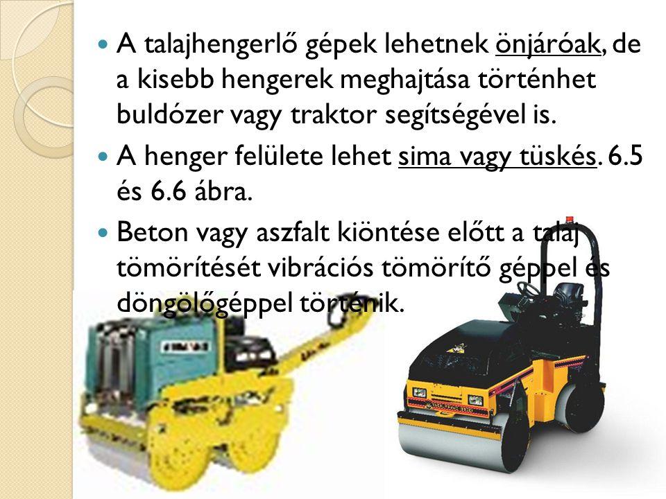 A talajhengerlő gépek lehetnek önjáróak, de a kisebb hengerek meghajtása történhet buldózer vagy traktor segítségével is.