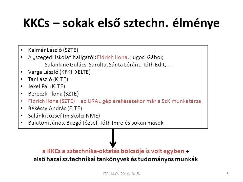 KKCs – sokak első sztechn. élménye