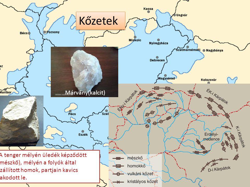 Kőzetek Pannon tenger Márvány(kalcit)