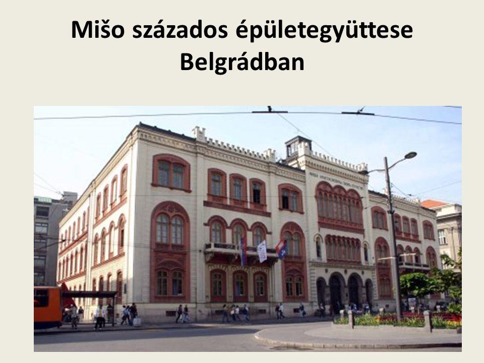 Mišo százados épületegyüttese Belgrádban