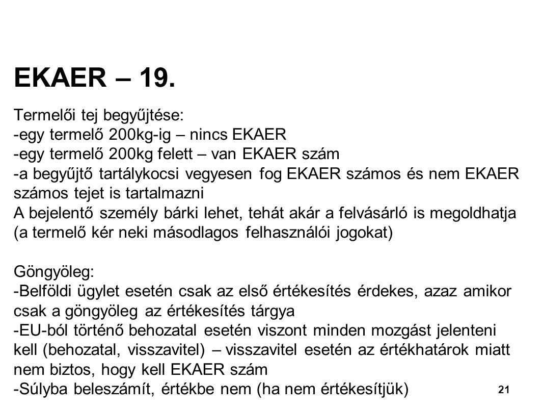 EKAER – 19. Termelői tej begyűjtése: