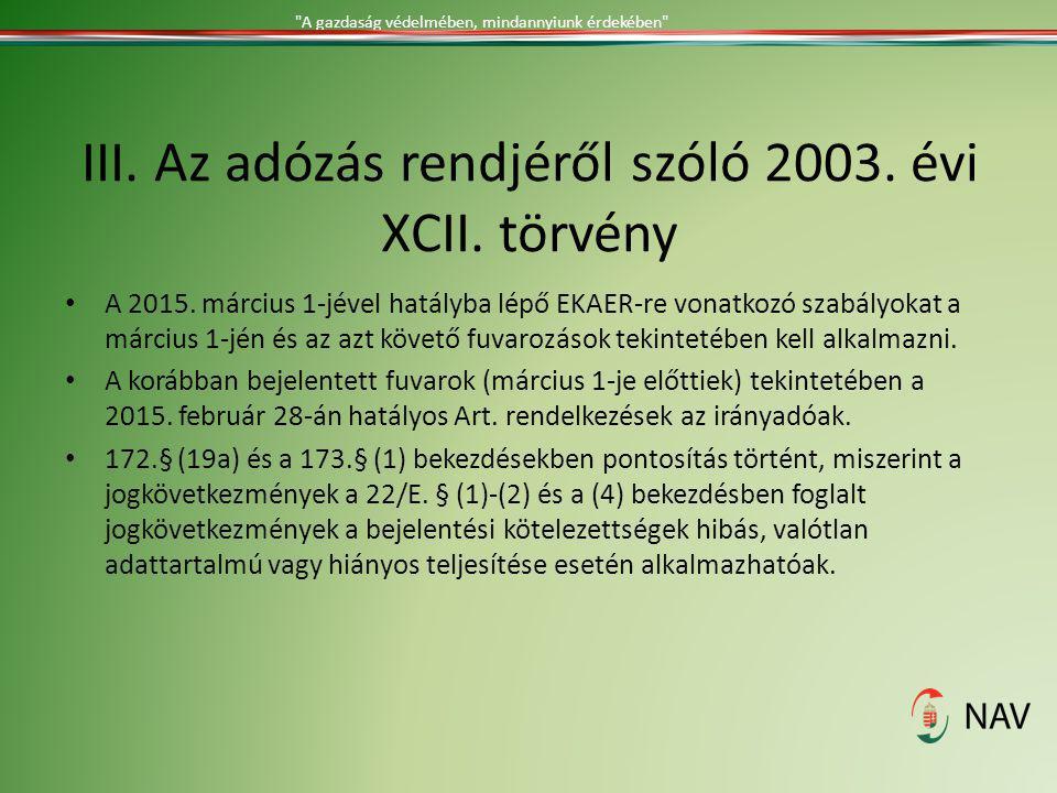III. Az adózás rendjéről szóló 2003. évi XCII. törvény