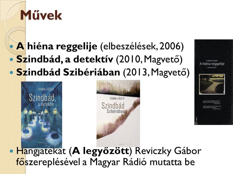 Művek A hiéna reggelije (elbeszélések, 2006)