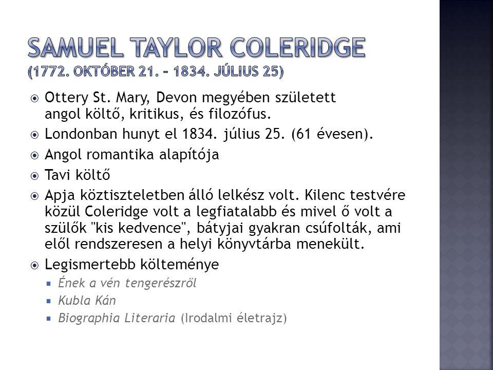 Samuel Taylor Coleridge (1772. október 21. – 1834. július 25)