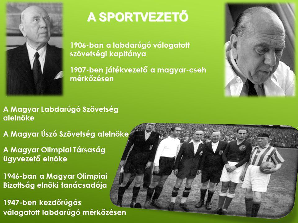 A sportvezető 1906-ban a labdarúgó válogatott szövetségi kapitánya
