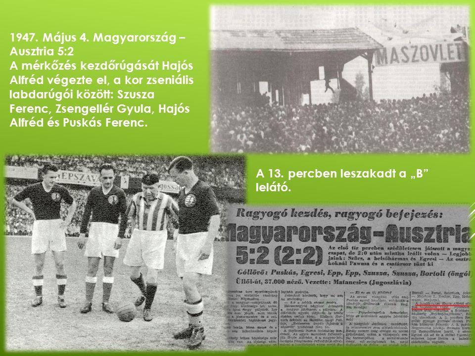 1947. Május 4. Magyarország – Ausztria 5:2
