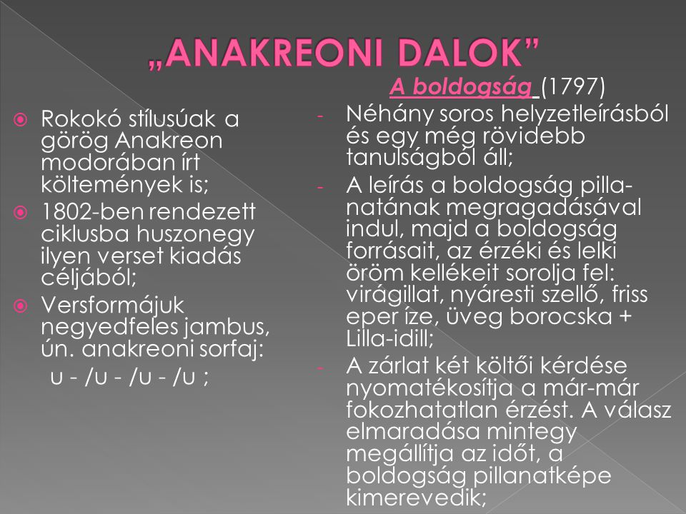 """ANAKREONI DALOK A boldogság (1797)"