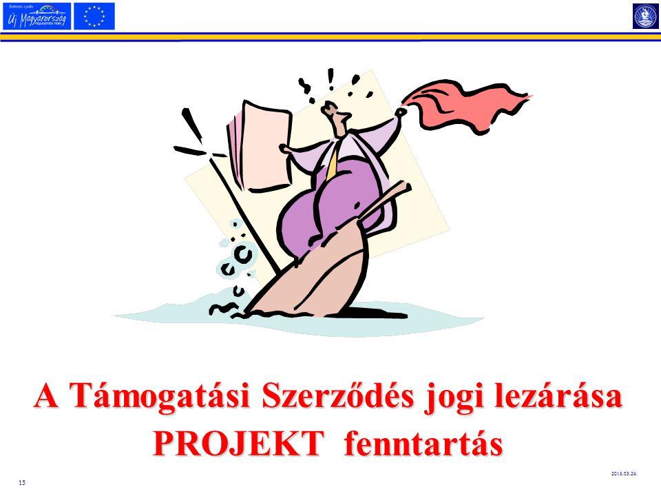 A Támogatási Szerződés jogi lezárása