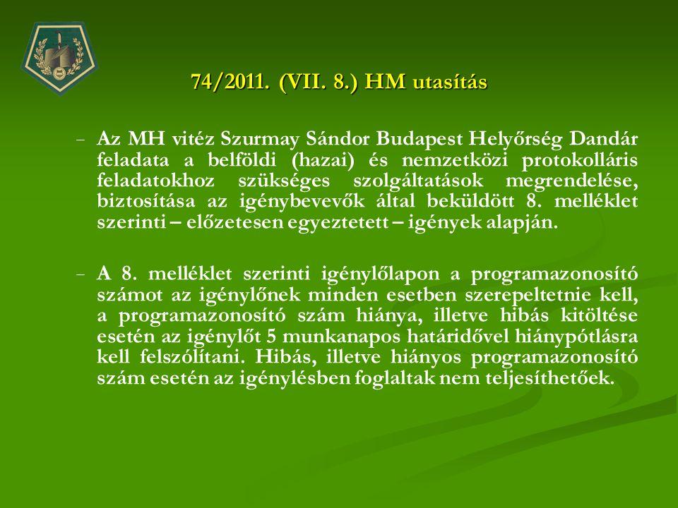 74/2011. (VII. 8.) HM utasítás
