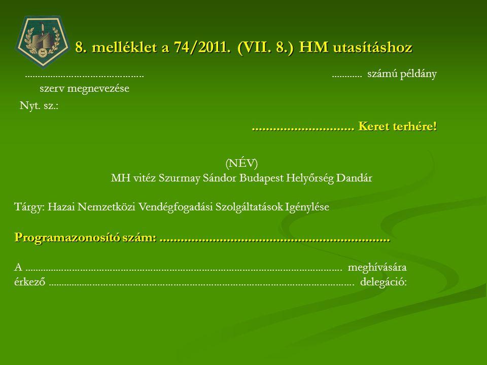 8. melléklet a 74/2011. (VII. 8.) HM utasításhoz