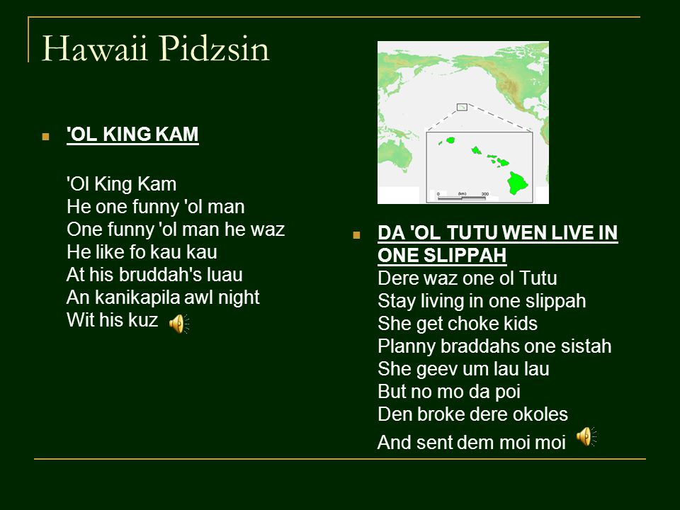 Hawaii Pidzsin OL KING KAM