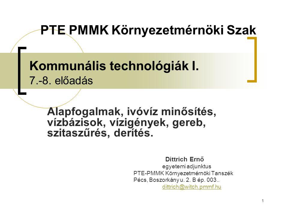 Kommunális technológiák I. 7.-8. előadás