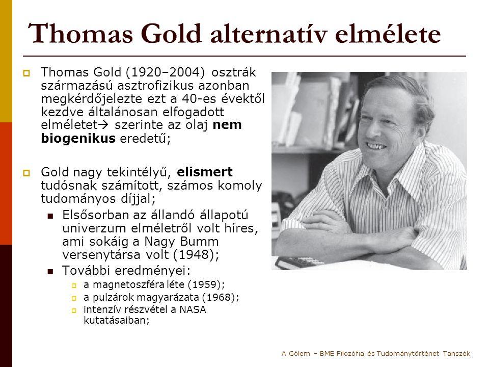 Thomas Gold alternatív elmélete