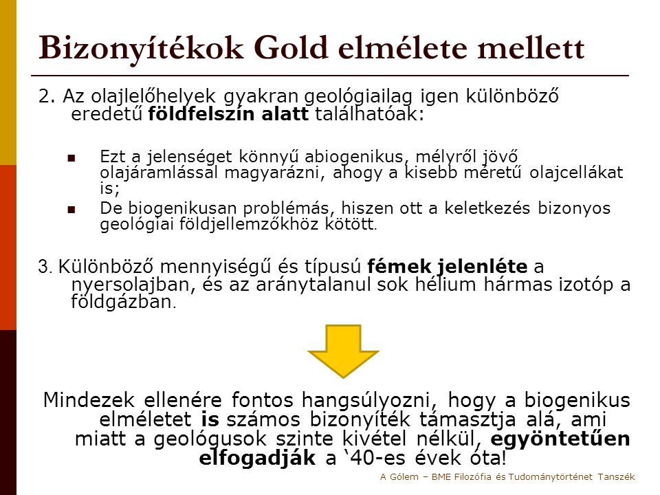 Bizonyítékok Gold elmélete mellett