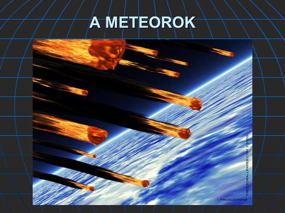 A METEOROK