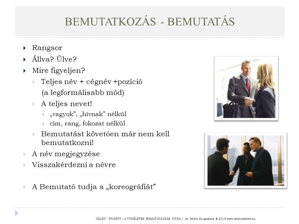 BEMUTATKOZÁS - BEMUTATÁS