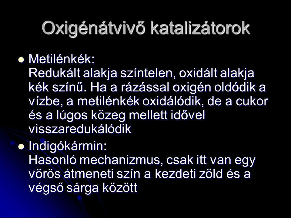 Oxigénátvivő katalizátorok