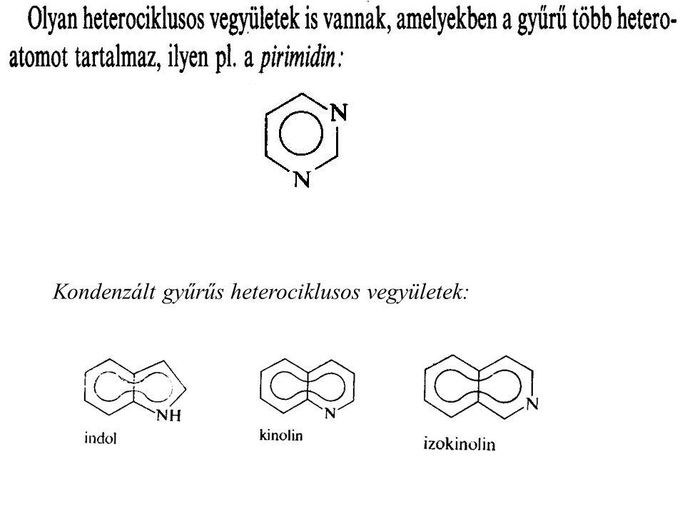 Kondenzált gyűrűs heterociklusos vegyületek: