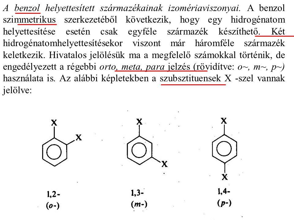 A benzol helyettesített származékainak izomériaviszonyai