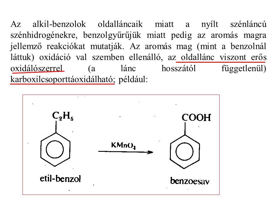 Az alkil-benzolok oldalláncaik miatt a nyílt szénláncú szénhidrogénekre, benzolgyűrűjük miatt pedig az aromás magra jellemző reakciókat mutatják. Az aromás mag (mint a benzolnál láttuk) oxidáció val szemben ellenálló, az oldallánc viszont erős oxidálószerrel (a lánc hosszától függetlenül) karboxilcsoporttáoxidálható; például: