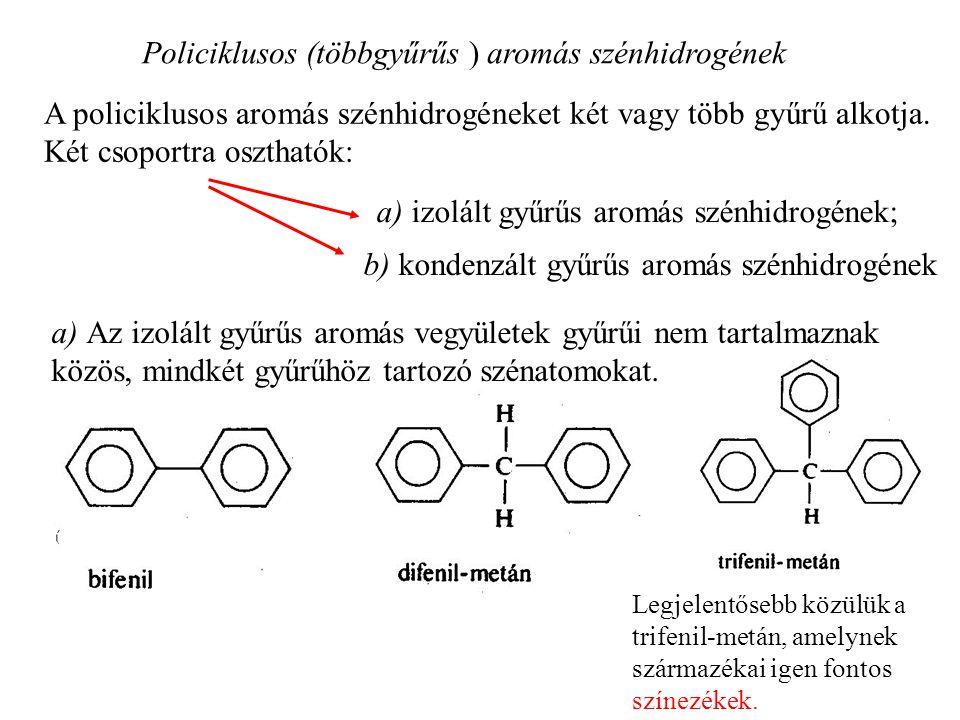 Policiklusos (többgyűrűs ) aromás szénhidrogének