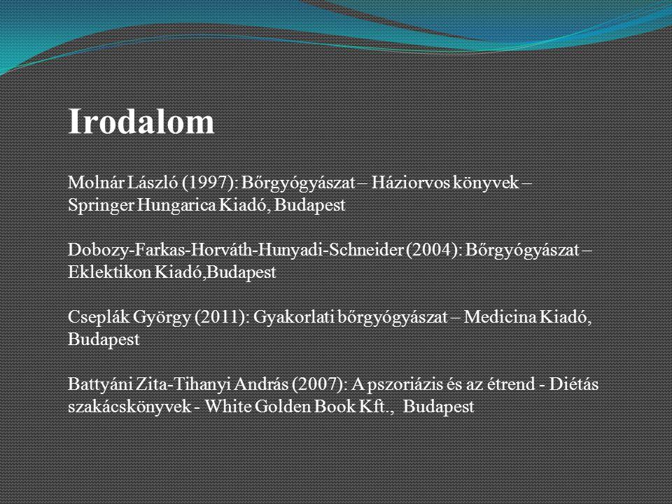 Irodalom Molnár László (1997): Bőrgyógyászat – Háziorvos könyvek – Springer Hungarica Kiadó, Budapest.