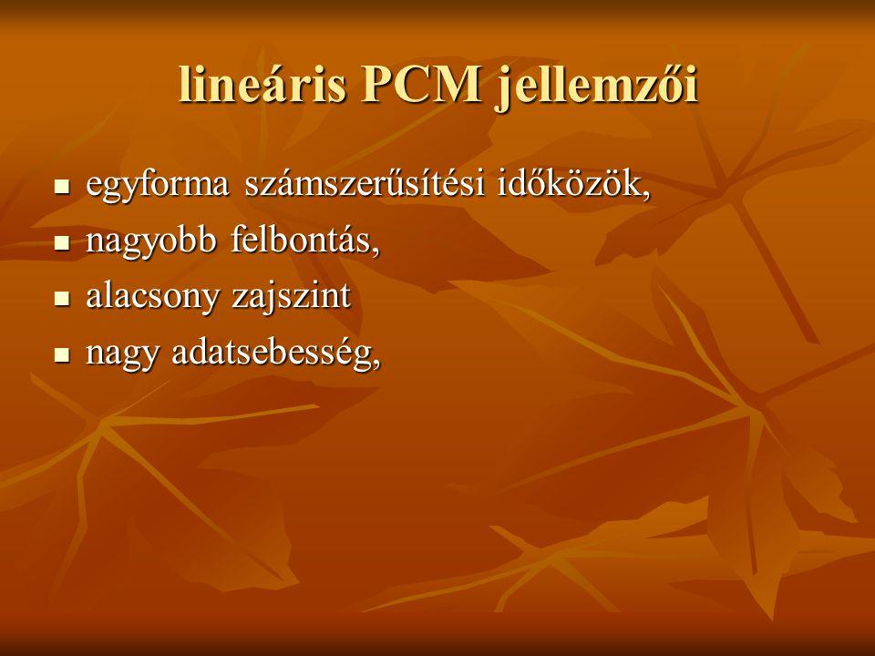 lineáris PCM jellemzői