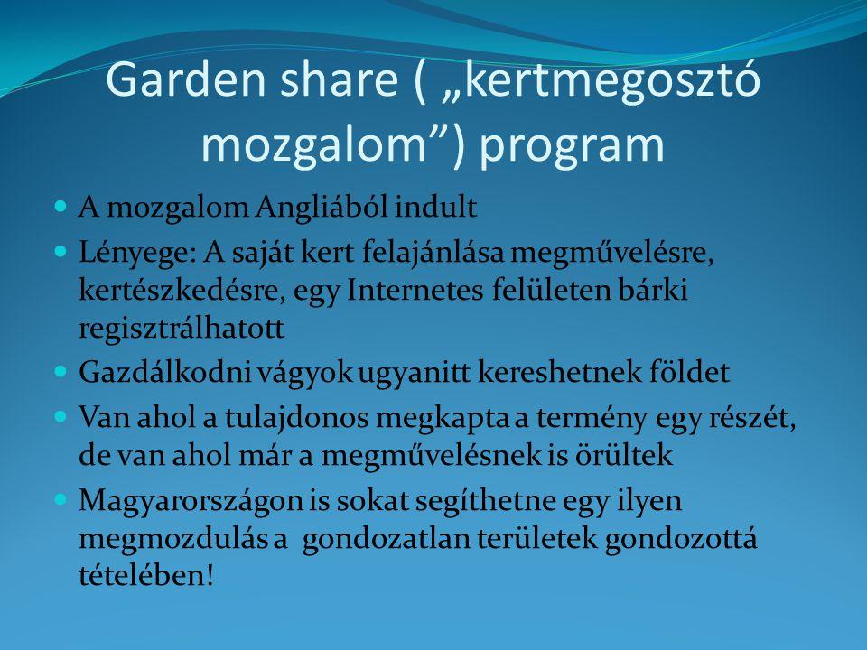 """Garden share ( """"kertmegosztó mozgalom ) program"""