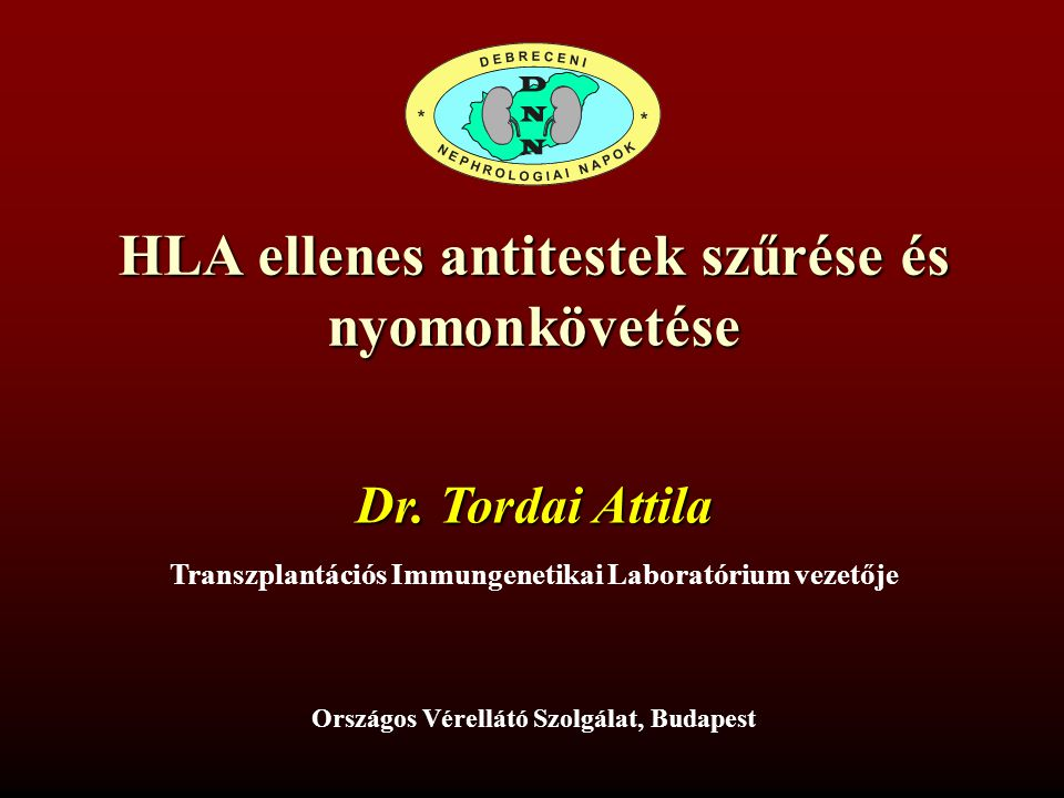 HLA ellenes antitestek szűrése és nyomonkövetése