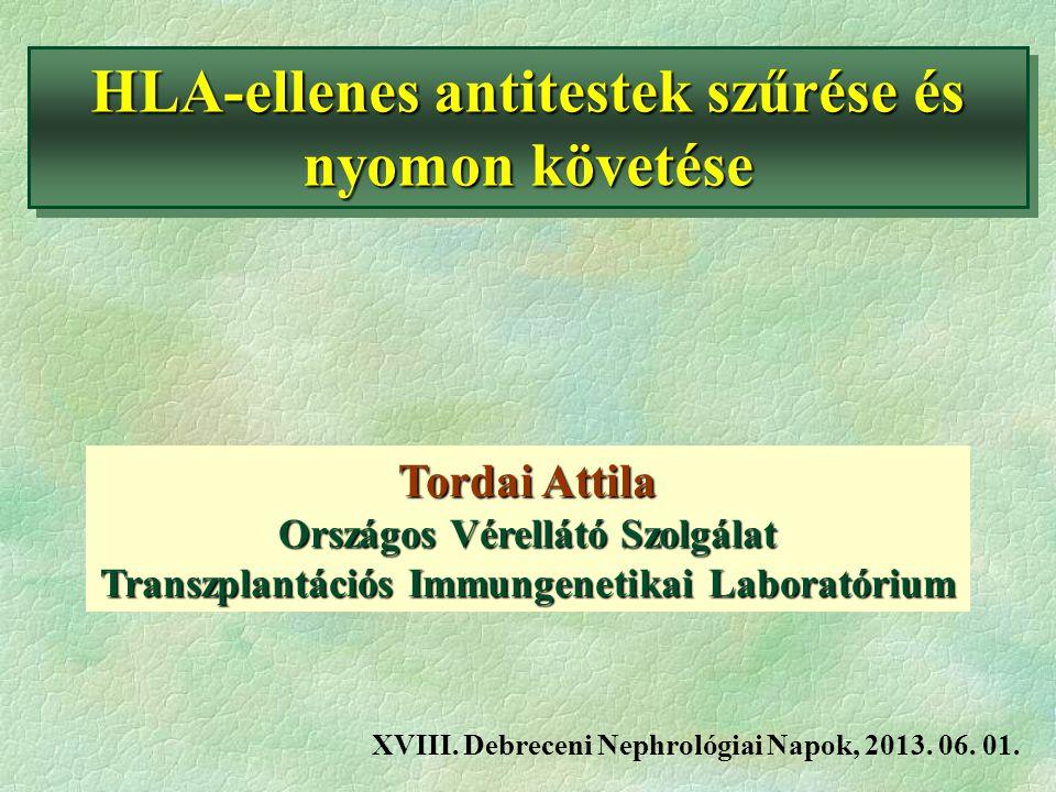 HLA-ellenes antitestek szűrése és nyomon követése