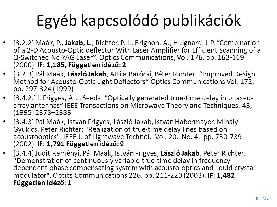Egyéb kapcsolódó publikációk