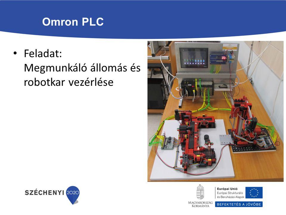 Feladat: Megmunkáló állomás és robotkar vezérlése