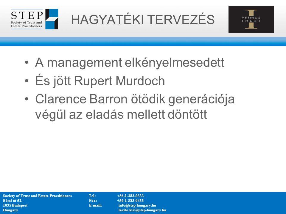 A management elkényelmesedett És jött Rupert Murdoch