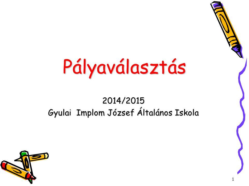 2014/2015 Gyulai Implom József Általános Iskola