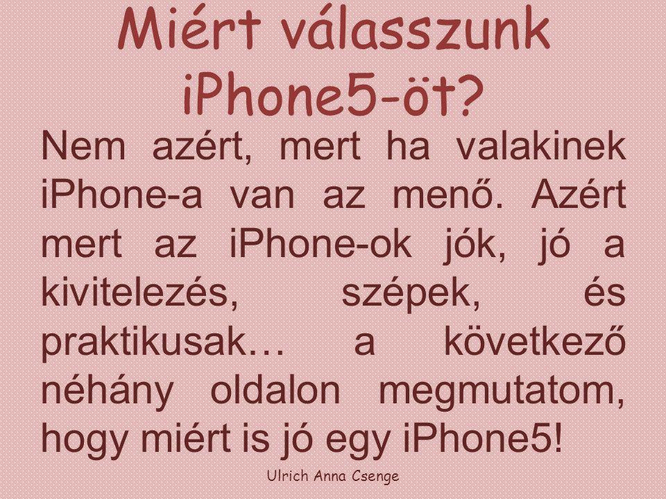 Miért válasszunk iPhone5-öt