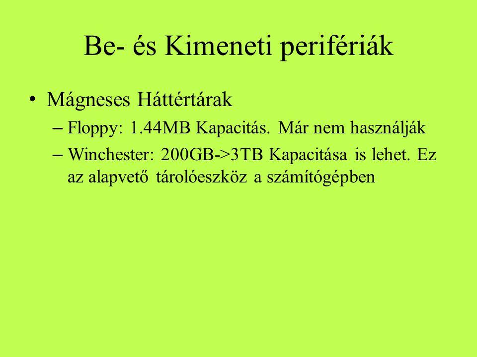 Be- és Kimeneti perifériák