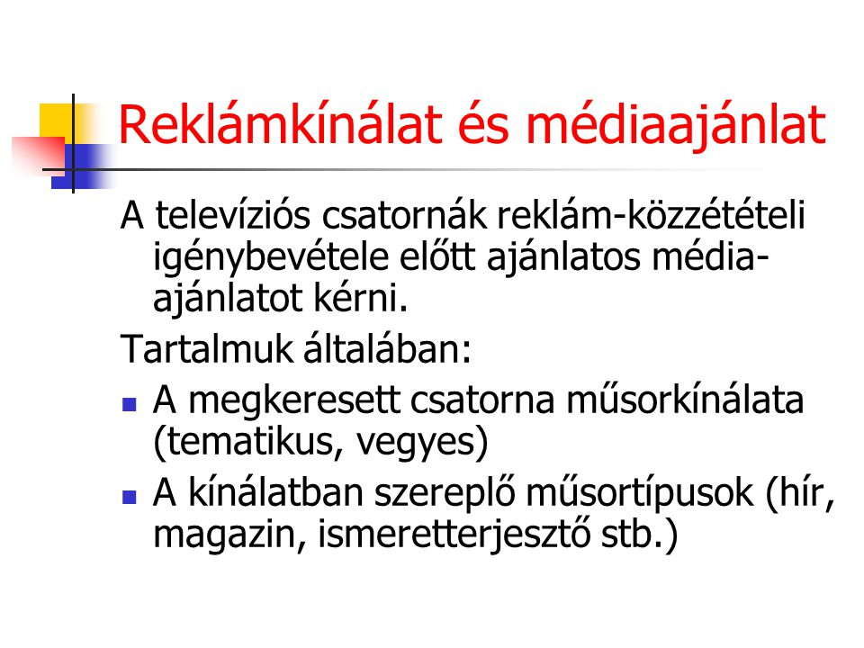 Reklámkínálat és médiaajánlat