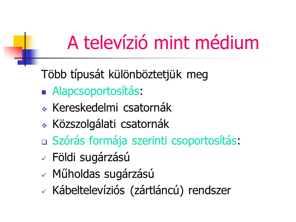 A televízió mint médium