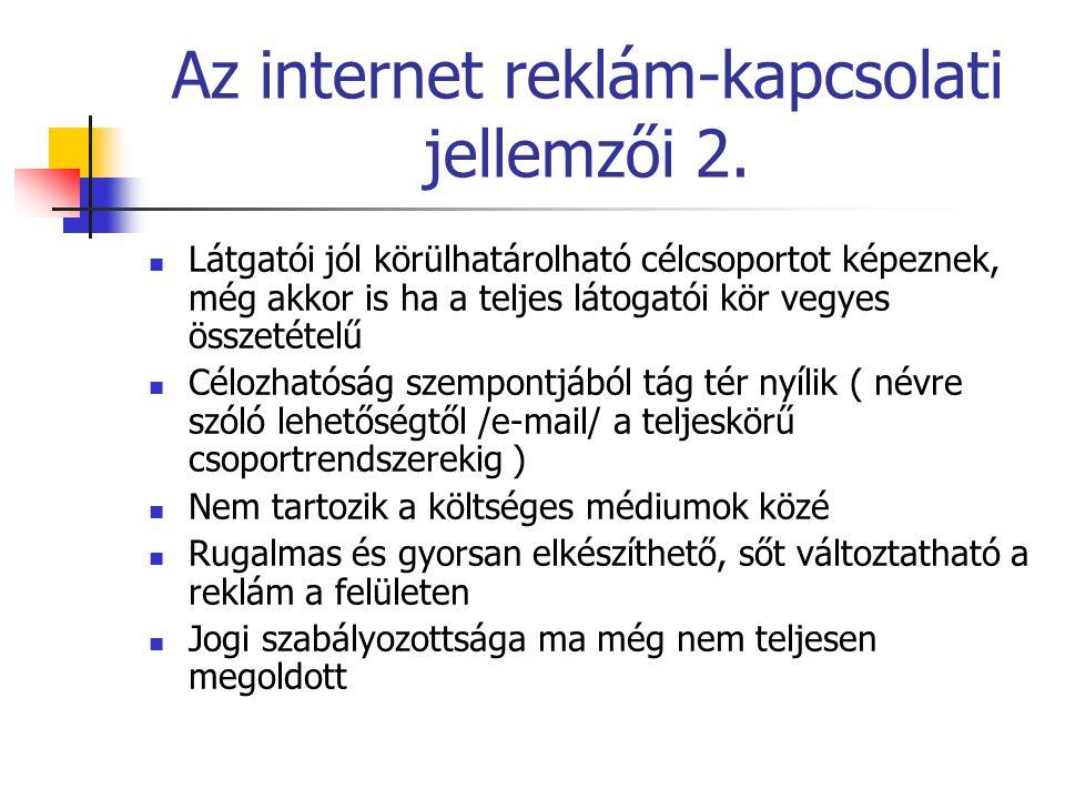 Az internet reklám-kapcsolati jellemzői 2.