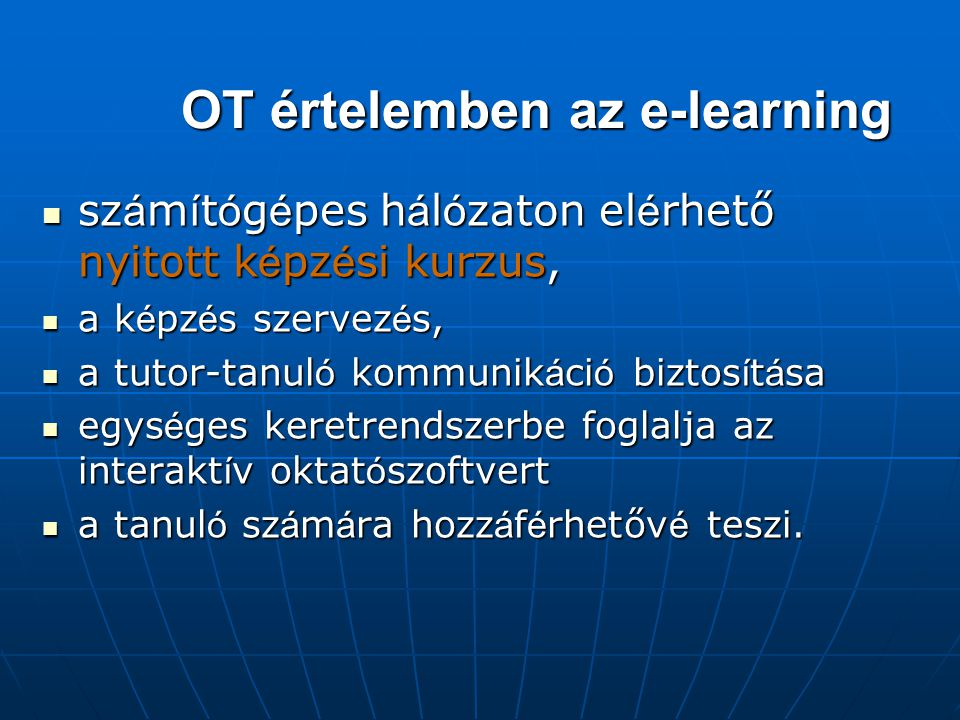 OT értelemben az e-learning