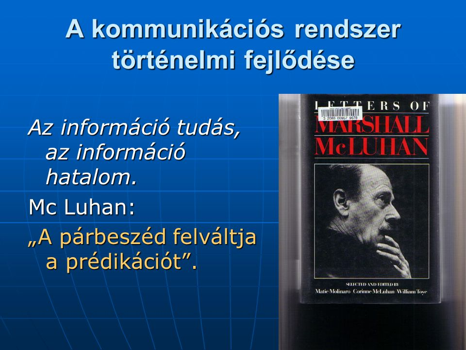A kommunikációs rendszer történelmi fejlődése
