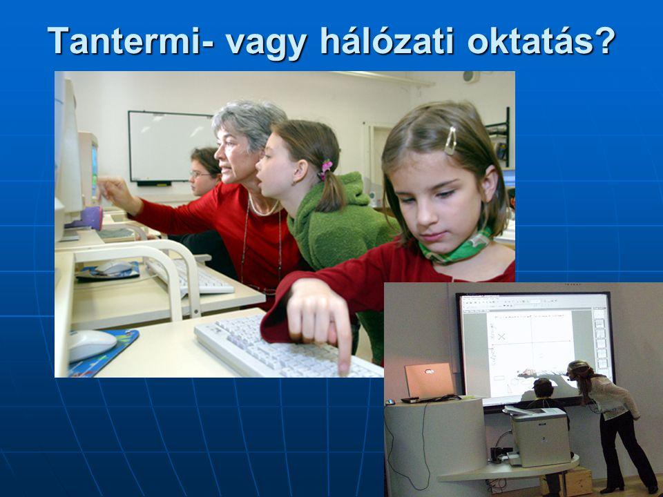 Tantermi- vagy hálózati oktatás